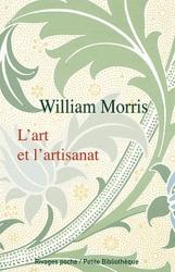 L'art et l'artisanat - William Morris - 1889