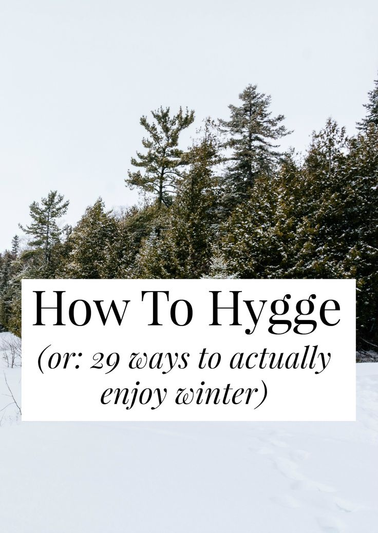 """'Hygge' is the Danish concept of """"winter coziness."""" If you want to actually enjoy Winter, click through for 29 cozy-fying, awesome ideas! // yesandyes.org"""