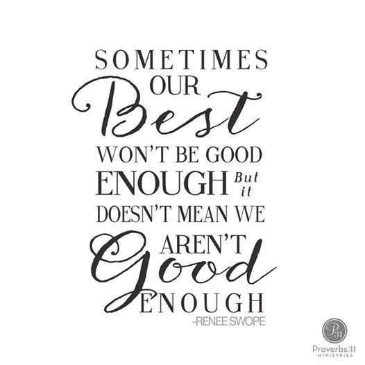 """We've got to give ourselves grace and accept that sometimes we're going to disappoint people and our best won't be good enough, but it doesn't mean we aren't good enough it may just mean we need to make adjustments and leave ourselves some room to breath."""" - Renee Swope"""
