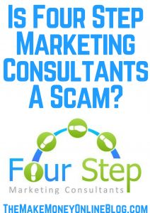 Is Four Step Marketing Consultants A Scam Or Legit?  https://themakemoneyonlineblog.com/is-four-step-marketing-consultants-a-scam