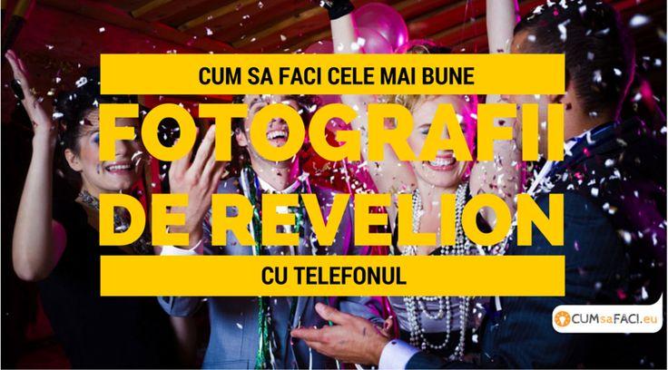 Pentru cele mai bune fotografii de Revelion iata trucurile profesionistilor. Nu rata petrecerea de Revelion, cea mai importanta din an, pentru poze reusite
