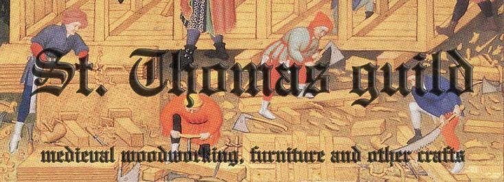 St. Thomas aliança - Carpintaria medieval, mobiliário e outros ofícios