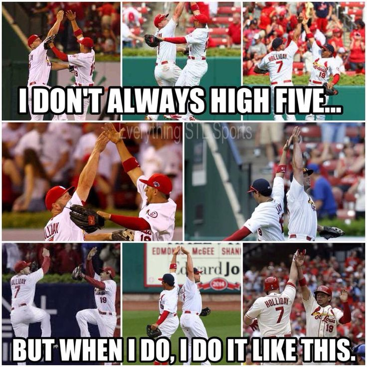 I don't always high five, but when I do it, I do it like this!