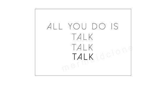 Talk lyric shirt // #AgainstTheCurrent #ChrissyCostanza #WillFerri #DanGow
