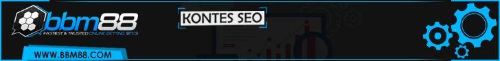 PERATURAN KONTES SEO BBM88.COM    Keyword yang dilombakan dalam lomba SEO BBM88.com :  BBM88.COM Agen Bola Online, Bandar Judi Online, Casino Online, Agen Poker dan Togel Online Terpercaya