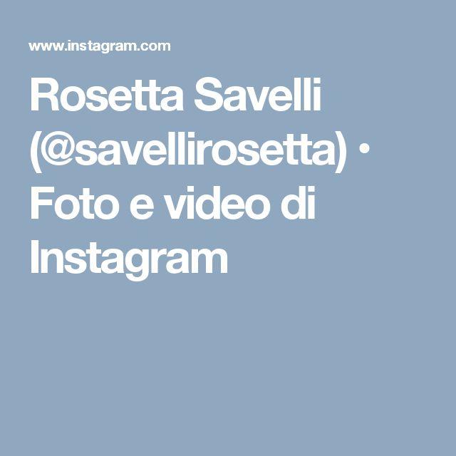 Rosetta Savelli (@savellirosetta) • Foto e video di Instagram