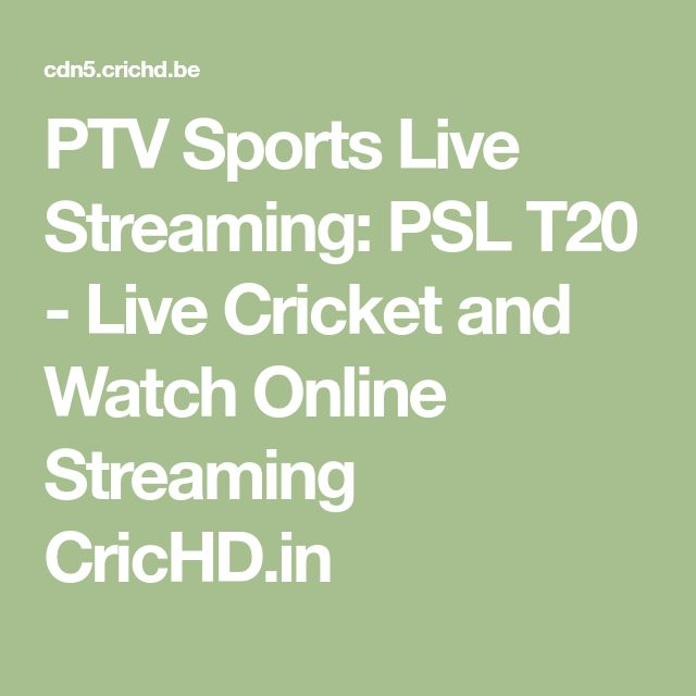 PTV Sports Live Streaming: PSL T20 - Live Cricket and Watch Online Streaming CricHD.in