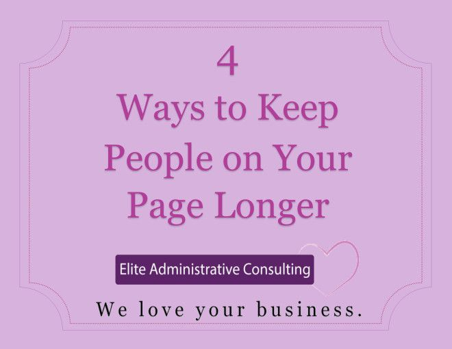 Ways to keep people on your website longer
