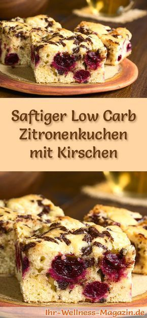 Rezept für einen Low Carb Zitronenkuchen mit Kirschen - kohlenhydratarm, kalorienreduziert, ohne Zucker und Getreidemehl
