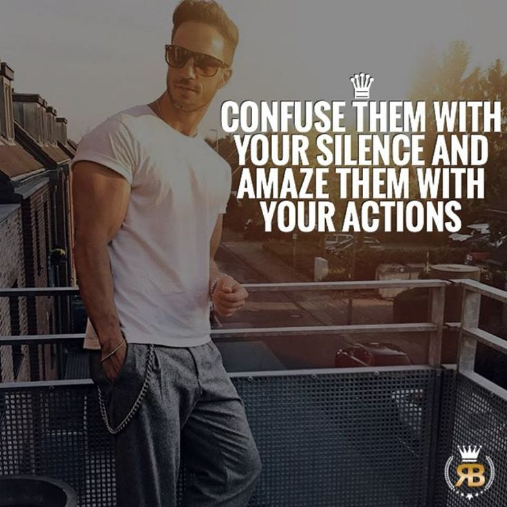 Confuse Them With Your Silence And Amaze Them With Your Actions. Show Them  What Youu0027re Capable Of.
