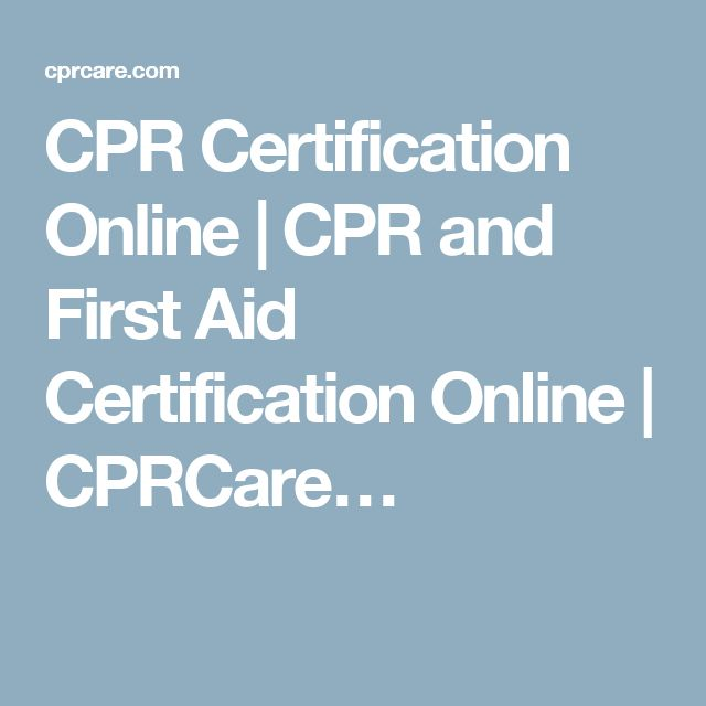CPR Certification Online   CPR and First Aid Certification Online   CPRCare…