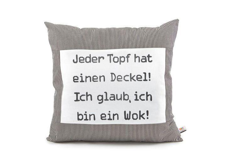 """Kissen - Sprüche Kissen """"Jeder Topf hat einen Deckel..."""" - ein Designerstück von My-Pillow-Factory bei DaWanda"""