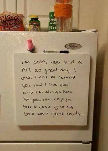 What a fantastic note to leave for your man on his hard days