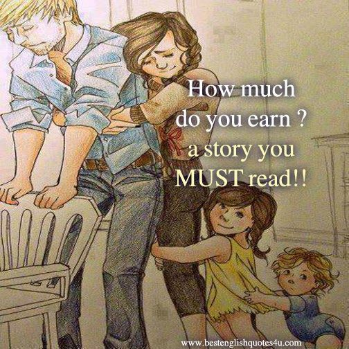 Quotes About Love Relationships: Best English Quotes & Sayings: How Much Do You Earn ? A