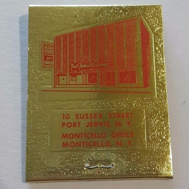 First Federal Matchbook FS Savings Bank Foil Sussex Port Jervis Monticello NY