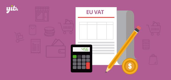 Download YITH WooCommerce EU VAT Premium v1.2.21 Download YITH WooCommerce EU VAT Premium v1.2.21 Latest Version