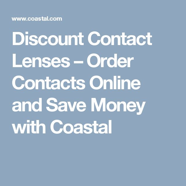 Discount Contact Lenses – Order Contacts Online and Save Money with Coastal