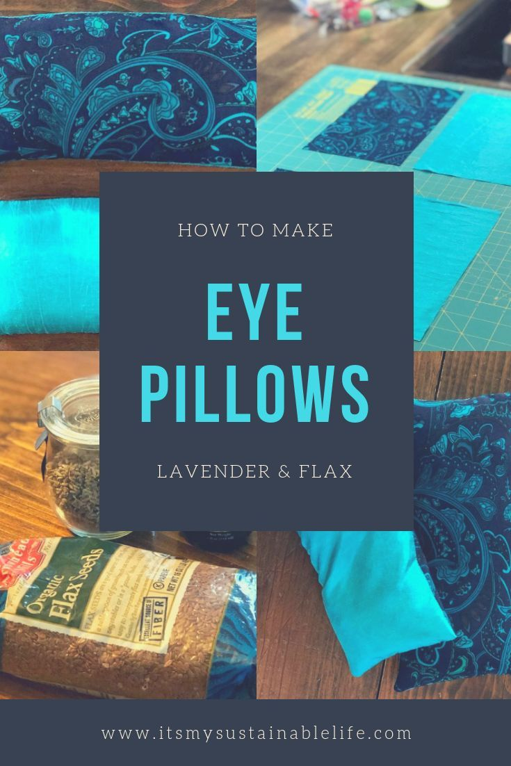 How To Make A Restful Lavender Flax Eye Pillow Diy Yoga Gifts Meditation Gifts Yoga Gifts