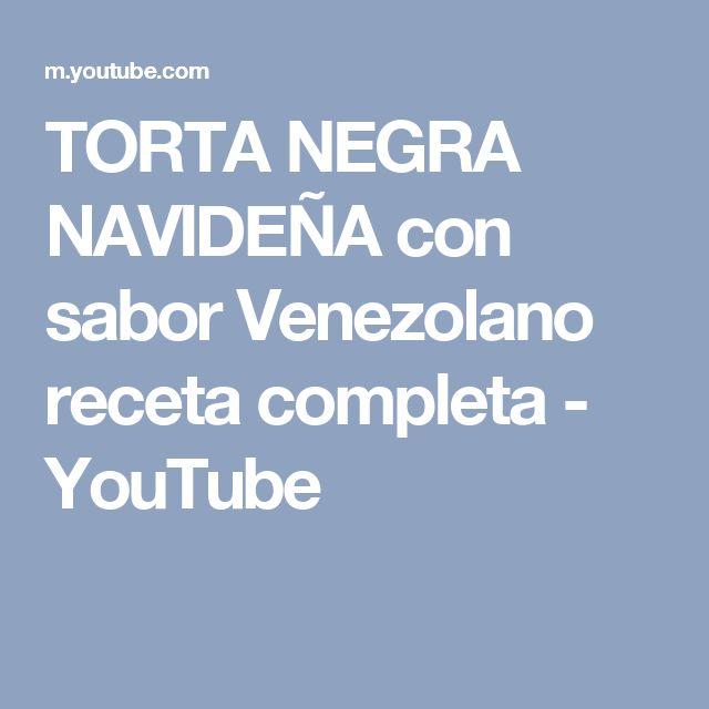 TORTA NEGRA NAVIDEÑA con sabor Venezolano receta completa - YouTube