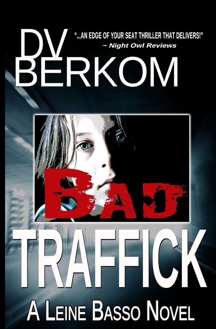 http://www.fundinmental.com/will-they-find-her-before-it-is-too-late-bad-traffick-by-dv-berkom/
