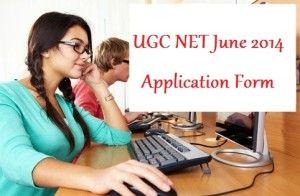 UGC NET June 2014 Application Form/notification apply online at ugcnetonline.in