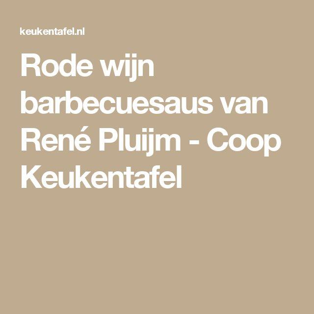 Rode wijn barbecuesaus van René Pluijm - Coop Keukentafel