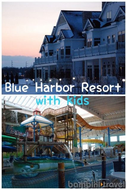 A Weekend at Blue Harbor Resort - WI | perfect family getaway for any season | Bambini Travel
