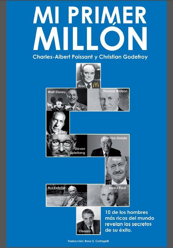 Mi Primer Millón - Albert Poissant - Christian Godefroy - PDF - Español  http://helpbookhn.blogspot.com/2014/12/mi-primer-millon-albert-poissant-Christian-Godefroy.html