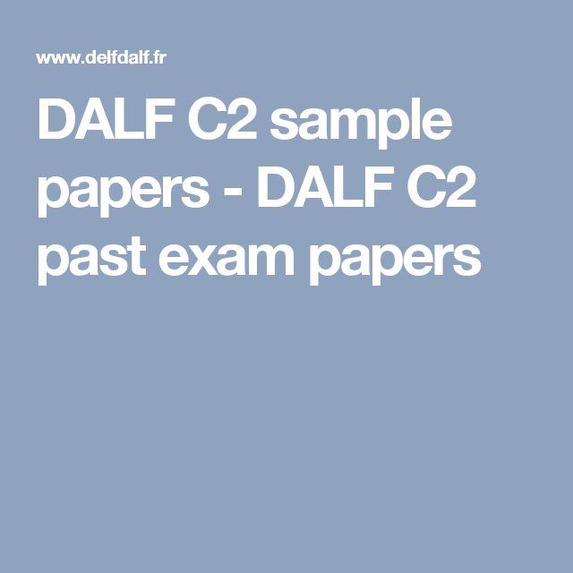 DALF C2 sample papers - DALF C2 past exam papers