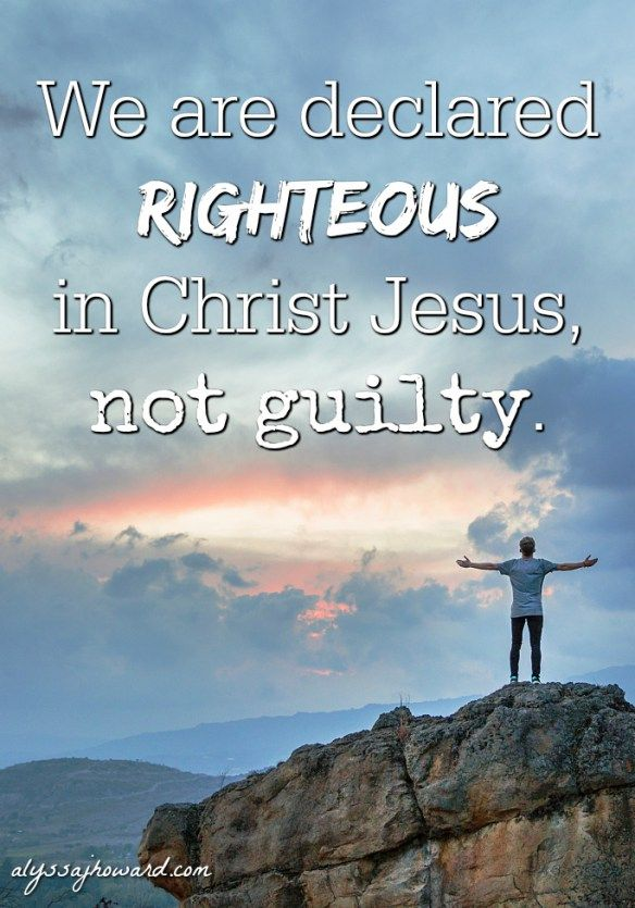 So the next time the enemy tries to convince you that you're still guilty somehow, don't let him. You have been declared righteous by God, and he can't take that away from you.