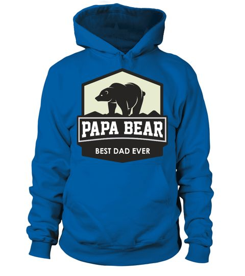 Papa Bear Best Dad Ever | Teezily | Buy, Create & Sell T-shirts to turn your ideas into reality
