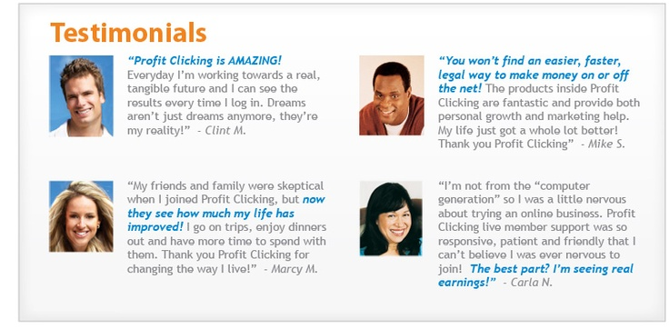 Testimonials  http://www.profitclicking.com