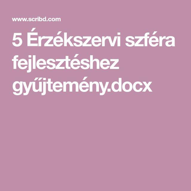 5 Érzékszervi szféra fejlesztéshez gyűjtemény.docx
