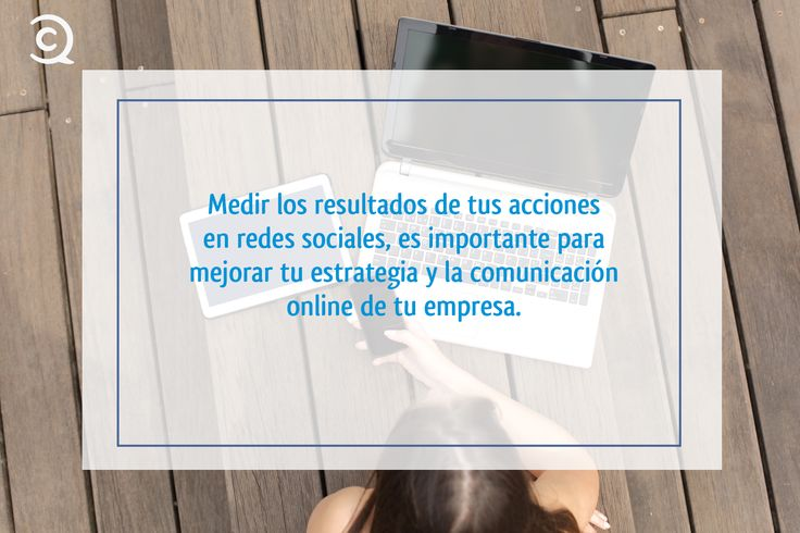 La importancia de la analítica en #redessociales y #socialmedia.