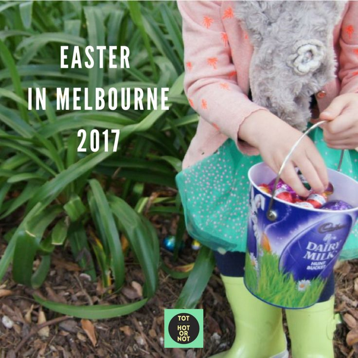 What's On - Easter in Melbourne 2017 http://tothotornot.com/2017/03/easter-2017/