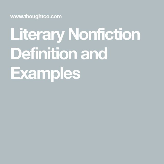 Literary Nonfiction Definition and Examples