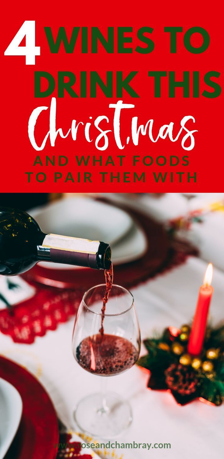 4 Wines To Drink This Holiday Season For Thanksgiving Christmas Wine Food Pairing Wine Dinner Wines