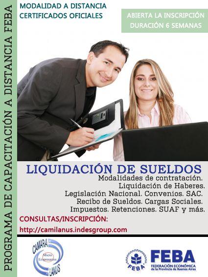 LIQUIDACIÓN DE IMPUESTOS I y II Destinatarios: Estudiantes de las carreras Contador Público, empleados de estudios contables, público en general.