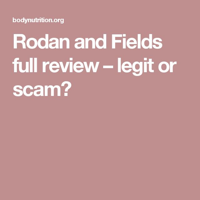 Rodan and Fields full review – legit or scam?