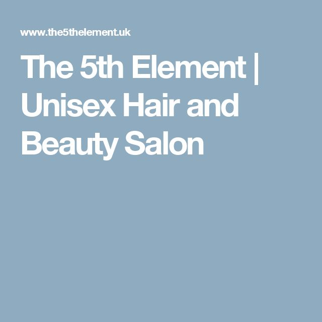 The 5th Element | Unisex Hair and Beauty Salon