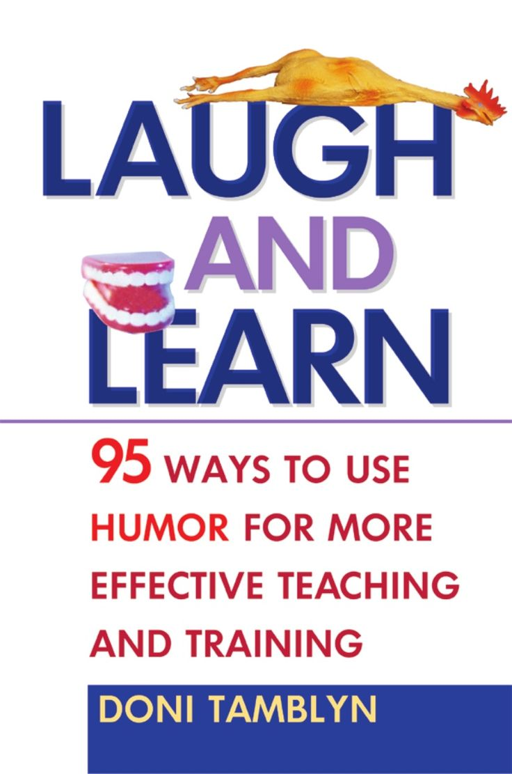 laugh-and-learn-95-ways-to-use-humor-for-more-effective-teaching-and-training2003isbn0814407455 by 라일라 알리 via Slideshare