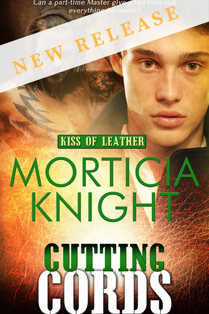 @morticiaknight has just released the sixth book in her Kiss of Leather series gay romance   m/m romance   romance novel