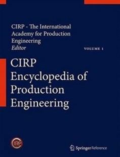 CIRP Encyclopedia of Production Engineering 2014th Edition free download by The International Academy for Production Engineering Luc Laperrière Gunther Reinhart ISBN: 9783642206160 with BooksBob. Fast and free eBooks download.  The post CIRP Encyclopedia of Production Engineering 2014th Edition Free Download appeared first on Booksbob.com.