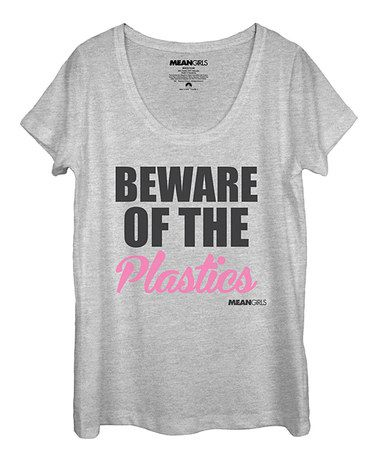This Athletic Heather Mean Girls 'Beware Of The Plastics' Tee - Women's is perfect! #zulilyfinds
