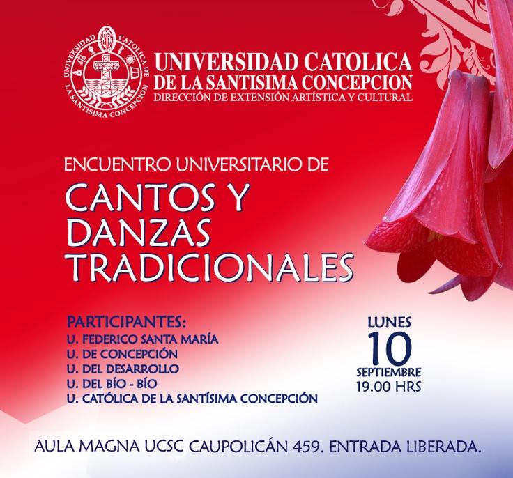 FOLCLORE: Encuentro Universitario de Canto y Danzas Tradicionales. Lunes 10 de septiembre a las 19.00 hrs. en Aula Magna UCSC, Caupolicán 459. Entrada Liberada.