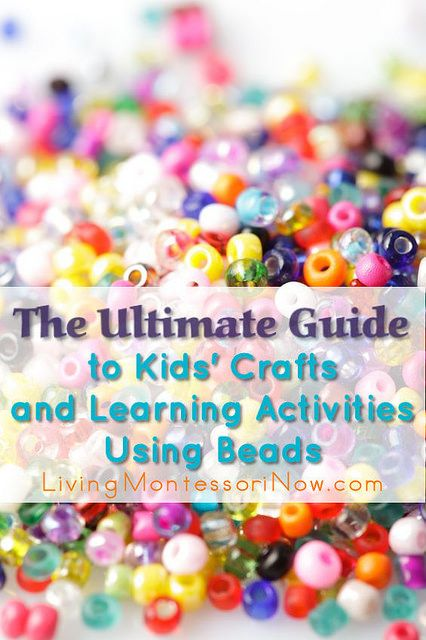 The Ultimate Guide to Kids' Crafts and Learning Activities Using Beads