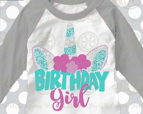 Unicorn svg, Unicorn birthday, Birthday girl svg, iron on ...
