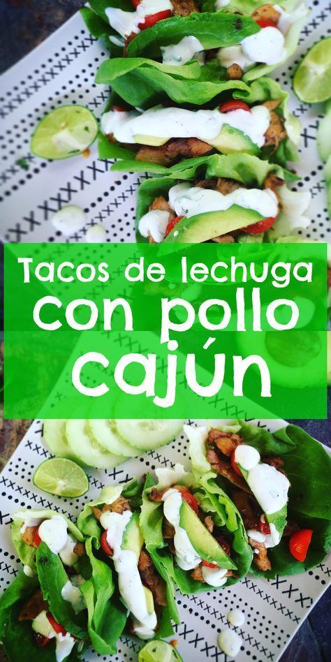 Tacos de Lechuga con Pollo Cajun y receta para preparar aderezo Ranch casero!