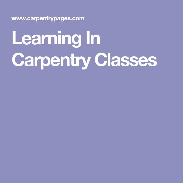 Learning In Carpentry Classes