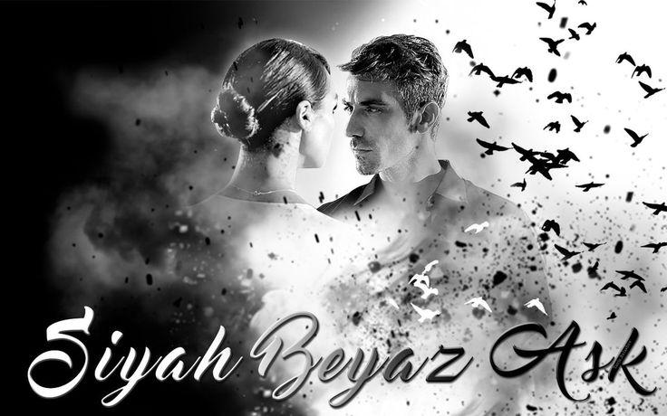 Siyah Beyaz Aşk Turkish Serie 2017